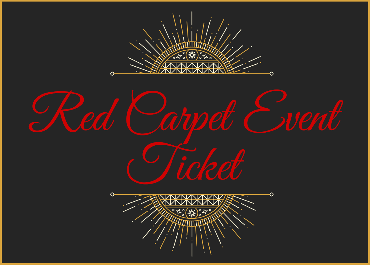Red Carpet Event - Ticket